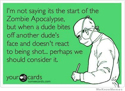 im-not-saying-its-the-start-of-the-zombie-apocalypse