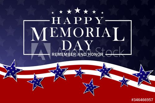 Happy Memorial Day Background Template For Memorial Day Banner And Poster Design Memorial Day Greeting Card Wit Happy Memorial Day Memorial Day Poster Design