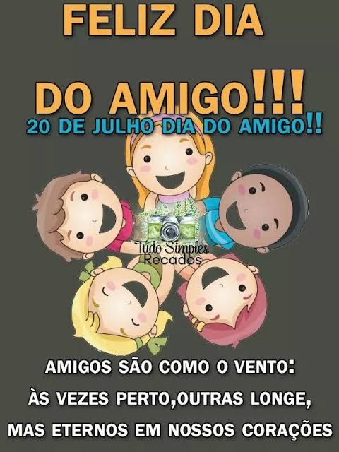 Dia Do Amigo Mensagem Do Whatsapp Dia Do Amigo Feliz Dia Do