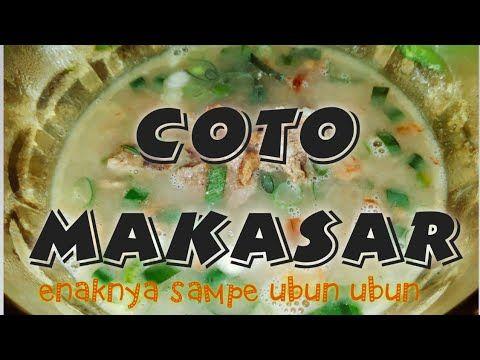 Resep Dan Cara Masak Coto Makasar Asli Masakan Nusantara Youtube Di 2020 Masakan Masakan Indonesia Resep Masakan Indonesia