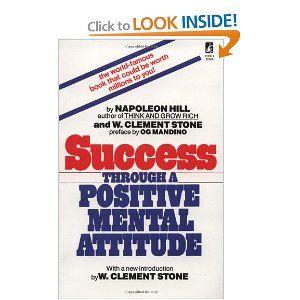 http://www.amazon.com/gp/product/0671743228/ref=as_li_qf_sp_asin_tl?ie=UTF8=ruiludo-20_code=as3=211189=373489=0671743228: Success Through a Positive Mental Attitude