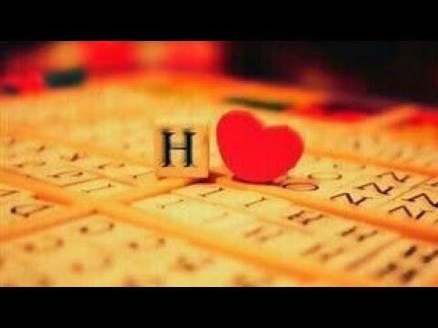 H Love Whatsapp Status H Letter Whatsapp Status Anubhav Yadav Youtube H Alphabet Lettering Alphabet Design