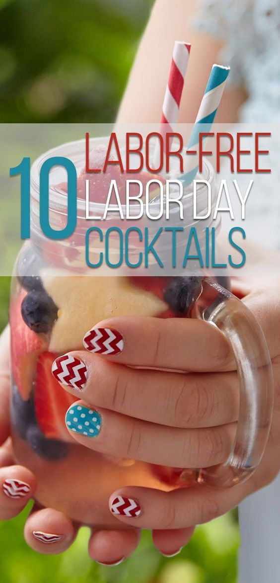 10 Labor-Free Cocktails for Labor Day