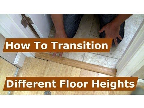 How To Make A Transition Between Floor Heights From Tile And Wood Youtube Transition Flooring Flooring Wood Floor Installation