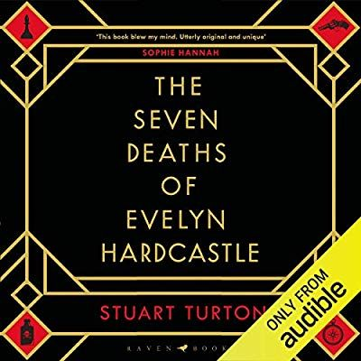 The Seven Deaths Of Evelyn Hardcastle Audio Download Amazon Co