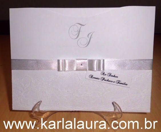 Karla Laura Convites, Lembranças e Papelaria Personalizada: Convite de Casamento com renda - Fernanda e João V...