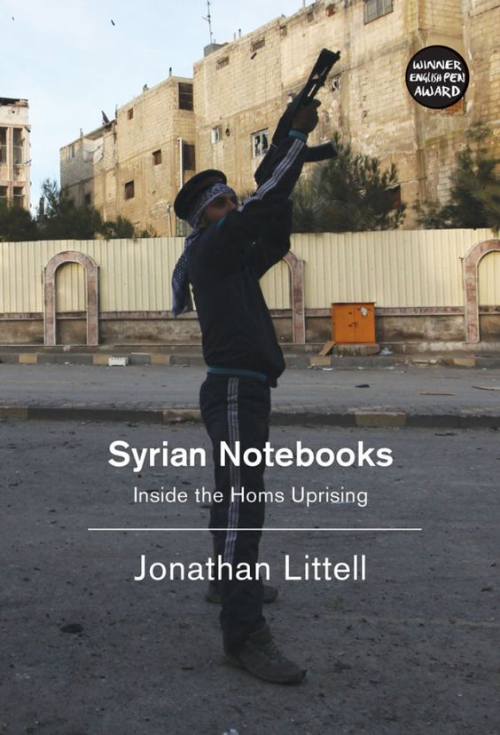 Syrian Notebooks by Jonathan Littell; design by David A. Gee; photograph by Mani (Verso / March 2015)