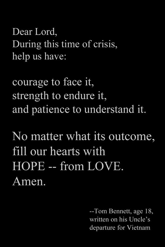 A prayer written by 18 year old Thomas Bennett, a Vietnam medic and a Medal of Honor recipient (awarded posthumously), written on his uncle's departure for Vietnam.