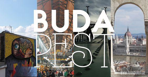 Was sind die tollsten Viertel? Wo sind die schönsten Orte und Sehenswürdigkeiten? Meine Geheimtipps für Budapest in 3 Tagen im Reisebericht.
