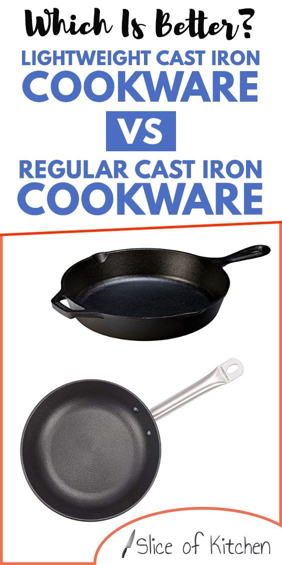 Cast Iron Cookware Comes In Two Weight Classes Standard And Lightweight See The Major Differences Between The Two Models It Cast Cast Iron Cookware Cast Iron