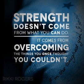 When you realize you've overcome something you thought you couldn't, it's such a wonderful feeling.