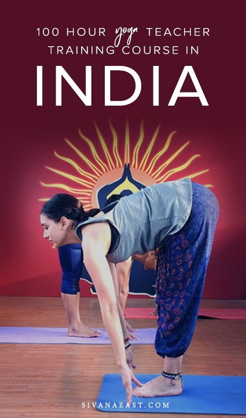 100 Hour Yoga Teacher Training Course In India Yoga Teacher Training Yoga Teacher Training Course Yoga Teacher