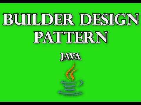 Builder Design Pattern In Java Youtube Design Patterns In Java Design Pattern Java Pattern Design