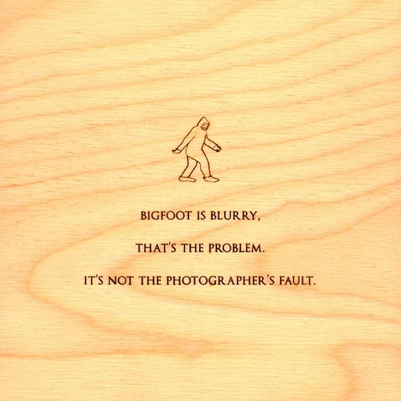 Laser etched quotes by Mitch Hedberg.  Who knew bigfoot was blurry?