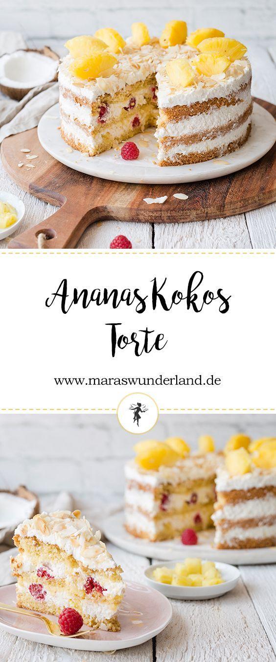 Sommerlich Erfrischende Ananas Kokos Torte Maras Wunderland Rezept Ananas Kokos Ananas Kuchen Leckere Torten