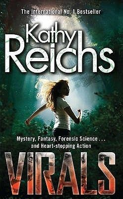 Virals - Kathy Reichs a pretty good Young Adult book.