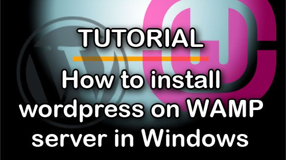 Step-wise tutorial to install wordpress on WAMP server in