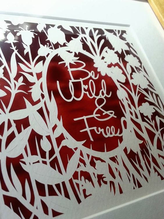 'Be Wild & Free' - Original Papercut