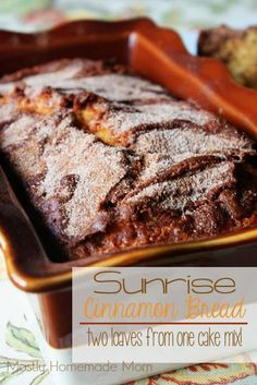 Sunrise Cinnamon Bread (makes 2 loaves from 1 cake mix!) - Mostly Homemade Mom