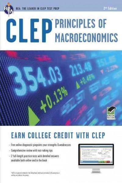 Clep Principles of Macroeconomics With Online Practice Tests