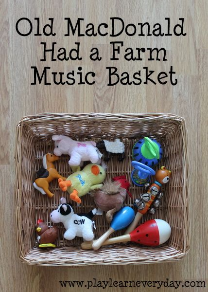 A fun music basket to help toddlers to explore the song Old MacDonald Had a Farm.