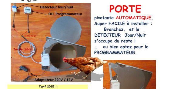 Dernière mise à jour le 14 Novembre 2016  Tarifs inchangés.      Porte Automatique Poulailler   Programmable  ou  Détecteur Jour / Nuit  ...