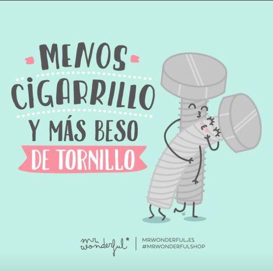 Menos cigarrillos y más besos de tornillo