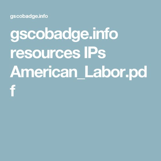gscobadge.info resources IPs American_Labor.pdf