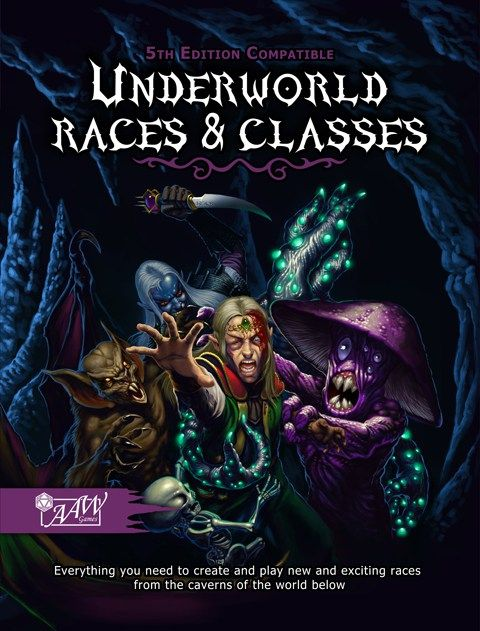 Underworld Races Classes For D D 5th Ed From Aaw Games