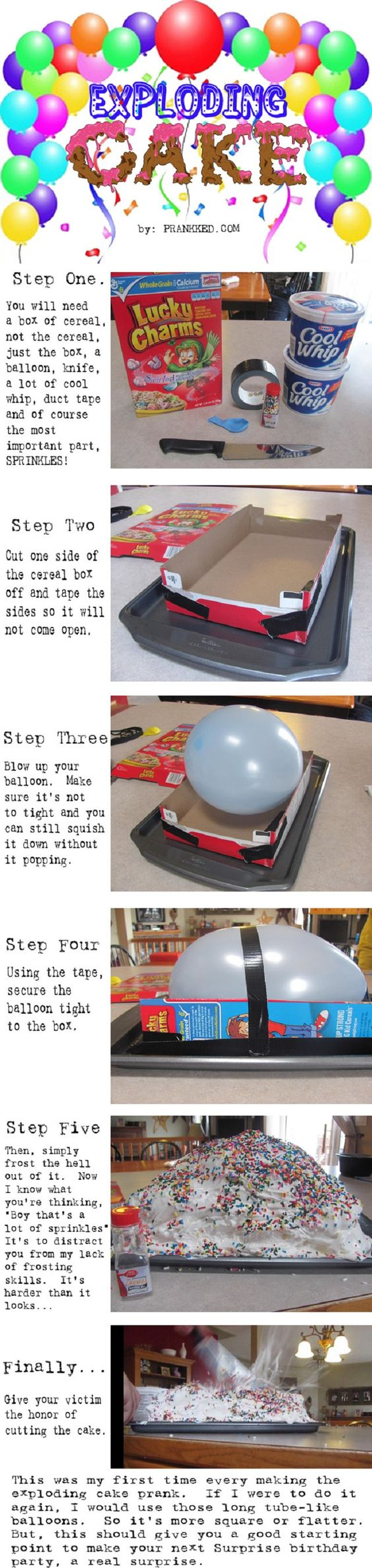 "I didn't actually read the 10 pranks, but I totally want to make this ""cake"" for someone!"