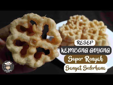 Gampang Banget Buat Kembang Goyang Ruenyah Simpel Barisan Ibu Youtube Makanan Resep Sederhana