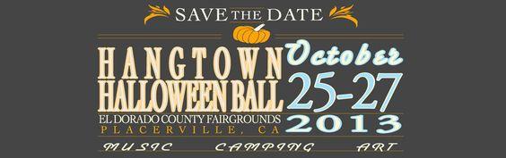 Save the date for Hangtown Halloween Ball, 10.25-10.27