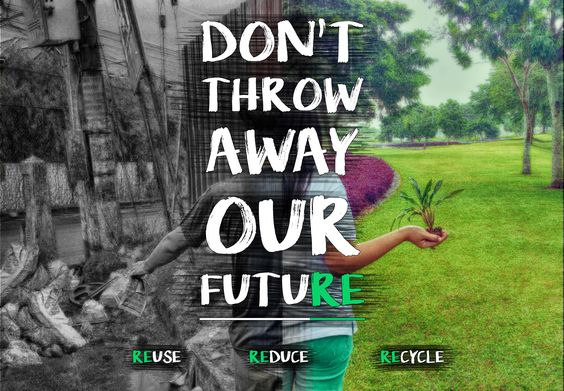 Don't throw away our future. Reuse. Reduce. Recycle. Like & Share! Support us on promoting a green environment on Facebook.
