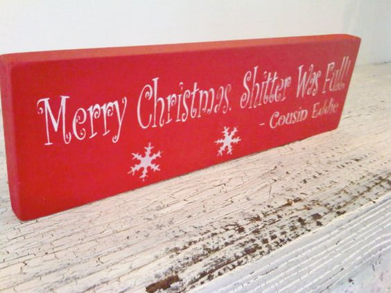 Funny Christmas Vacation Cousin Eddie quote sign! \