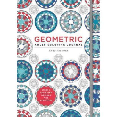The Adult Coloring Journal: Stress Relieving Geometric Designs