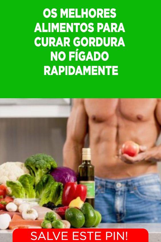 Os 7 Melhores Alimentos Para Quem Tem Gordura No Figado Gordura