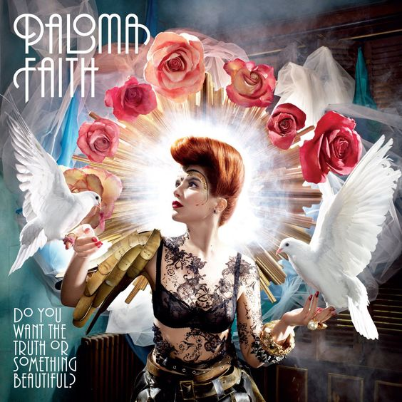 Do You Want The Truth Or Something Beautiful? – Paloma Faith // album artwork / music / photography / image manipulation