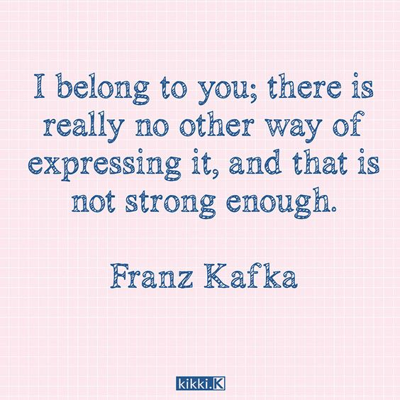 Kafka Quote Meaning Of Life: Love Letters, Be Inspired And Top Love Quotes On Pinterest