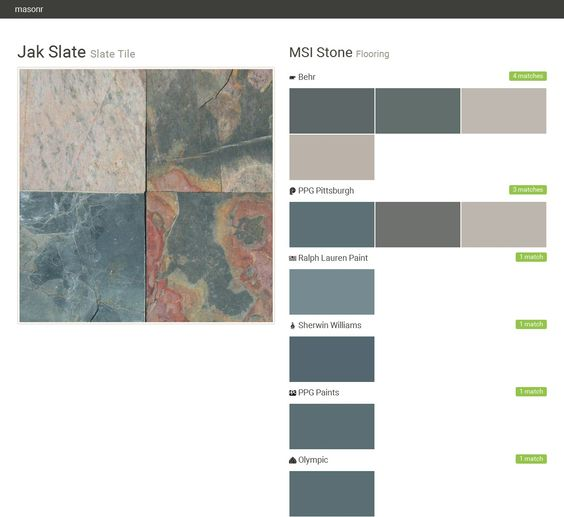 Jak Slate. Slate Tile. Flooring. MSI Stone. Behr. PPG Pittsburgh. Ralph Lauren Paint. Sherwin Williams. PPG Paints. Olympic.  Click the gray Visit button to see the matching paint names.