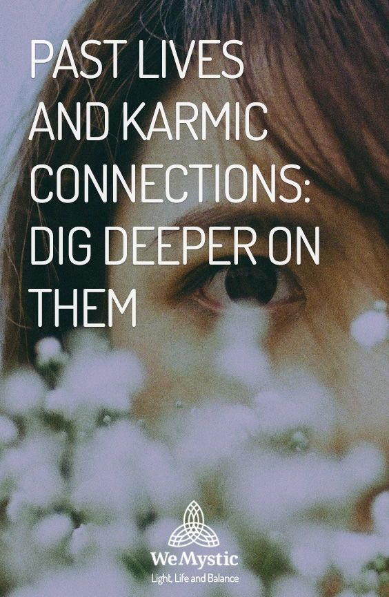 If you believe in life after death, you are certainly aware of the Law of Karma. Throughout the various lives we experience here on Earth, we carry characteristics and sensations from past lives. More than that, we repeat patterns that can explain karmic connections. In this article, we will discuss this subject that intrigues us all.
