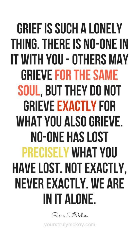 no one can tell you when its time for your pain to be over | Grief Quotes