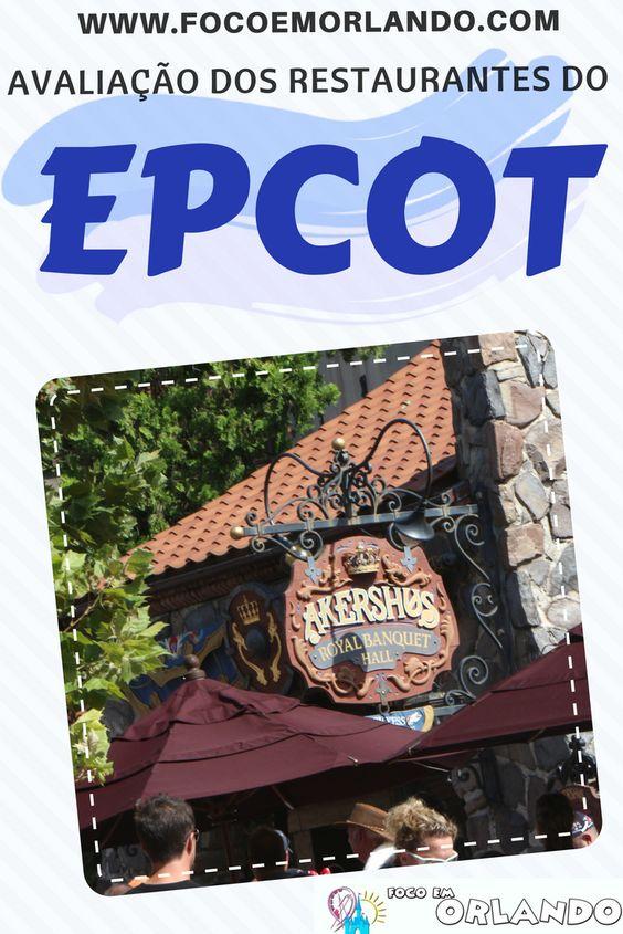 Avaliação dos restaurantes do EPCOT que já fomos