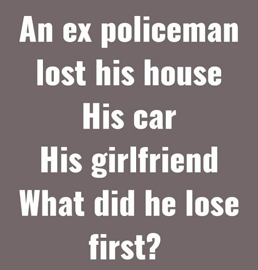 An Ex Policeman Lost His House Math Riddles With Answers Latest