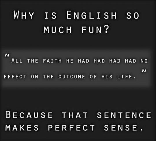 English Such A Wonderful Language English Language Funny English Jokes English Major Humor