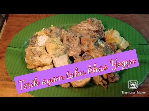 Terik Ayam Tahu Khas Yogya Rasanya Gurih Dan Empuk Cocok Makan Bersama Gudeg Yang Ngangeni Youtube Makanan Ayam Terik