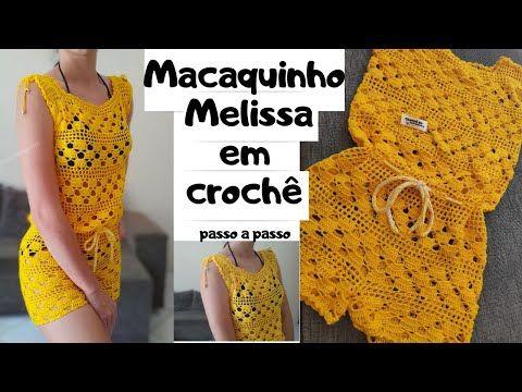 Macaquinho Melissa Em Croche Passo A Passo Youtube Shorts De