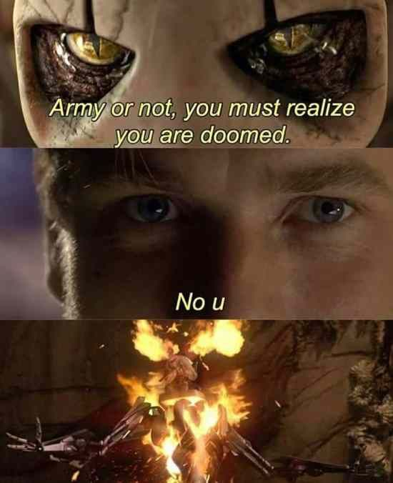 Army Or Not You Must Realize You Are Doomed Funny Meme Funny Star Wars Memes Star Wars Memes Funny Pictures