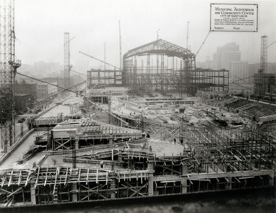 Construction Of The Municipal Auditorium And Opera House Kiel Auditorium And Opera House In St Louis 1932 1933 Pho St Louis Opera House Historical Society