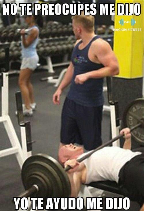 Yo Te Ayudo Gym Jokes Funny Workout Pictures Gym Fail
