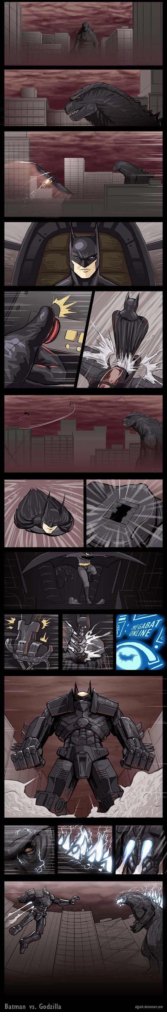 Batman vs. Godzilla Batman because he's batman, he took down superman for crying out loud!